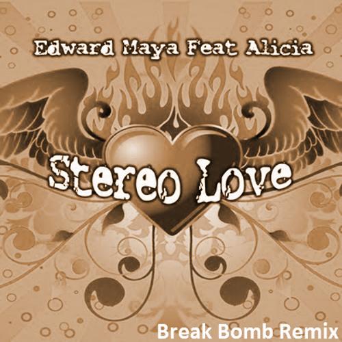 Edward Maya - Stereo Love (Break Bomb Remix)