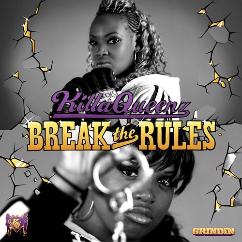 KillaQueenz - Break The Rules (Loot & Plunder Remix)