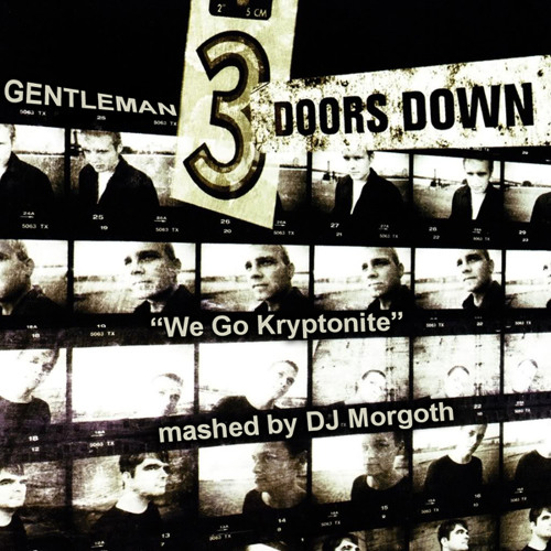 DJ Morgoth - We Go Kryptonite [Gentleman vs. 3 Doors Down]
