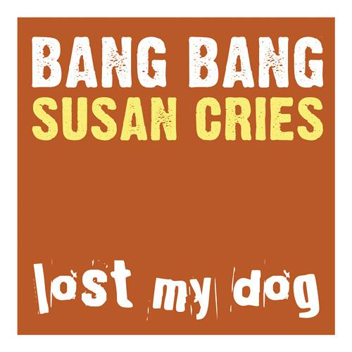Bang Bang - Susan Cries (LMD038)