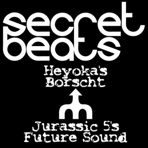 Heyoka's Borscht vs. Jurassic 5's Future Sound (Mashup)