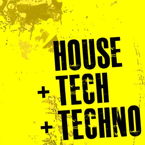 house + tech + techno