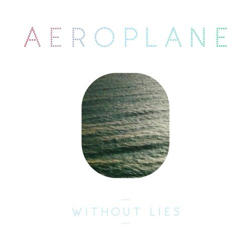 Aeroplane - Without Lies - Black Van Remix