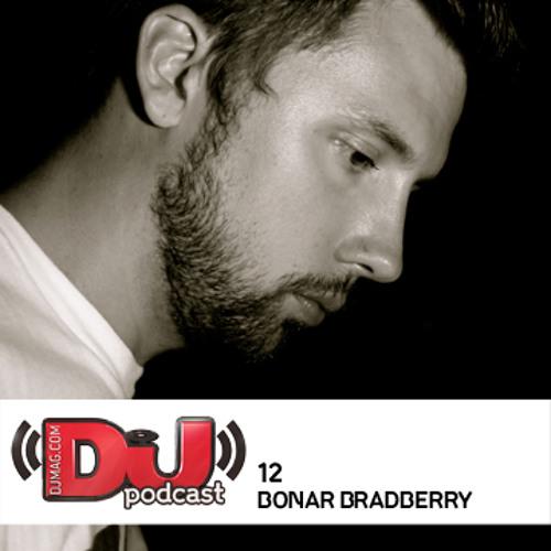 DJ Weekly Podcast 12: Bonar Bradberry