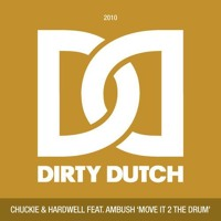 Chuckie & Hardwell  - Move it 2 the drums (Promise Land Remix)