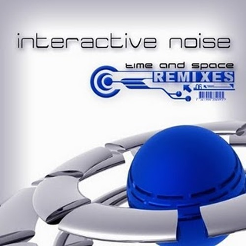 Interactive Noise - Time and Space (Sideform Remix)