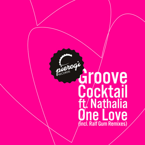 Groove Cocktail ft. Nathalia - one love (original vocal mix)