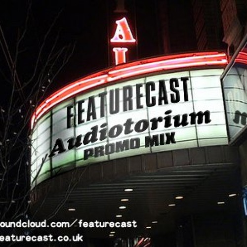 Featurecast - Audiotorium Promo Mix