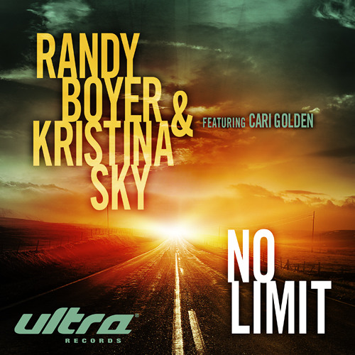 Randy Boyer & Kristina Sky ft. Cari Golden - No Limit (Original Mix)