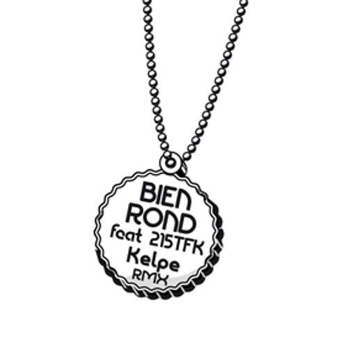 Fulgeance - Bien Rond feat 215TFK (Kelpe Remix)
