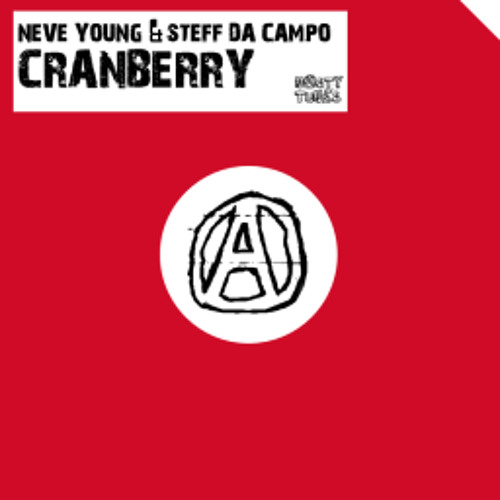Neve Young & Steff da Campo - Cranberry (Big room mix)