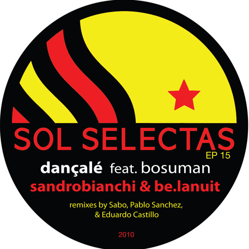 SOL EP 15 (Preview) -Dançalé feat. Bosuman