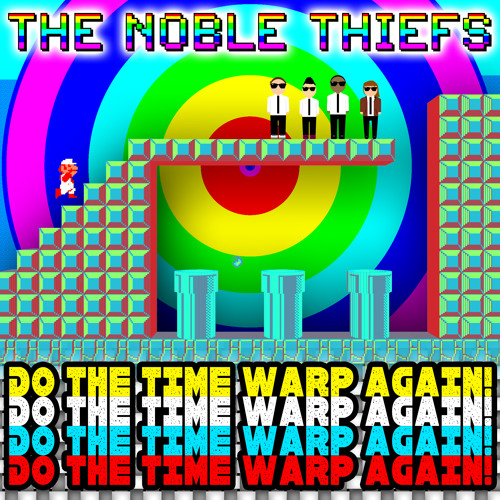 The Noble Thiefs - 2010 - Do The Time Warp Again! - The Time Warp