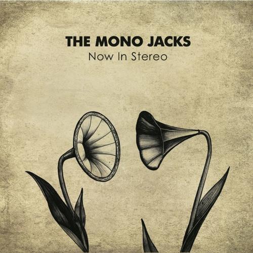 The Mono Jacks — Come Back Girl
