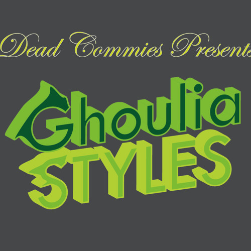 Dead Commies - Ghoulia Styles (Original Mix)
