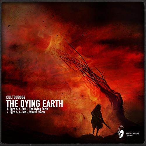 Egro & N-FETT - The Dying Earth (CULTDUB004)