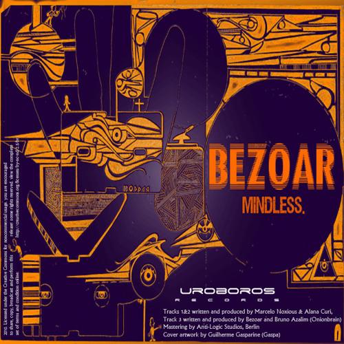 Bezoar vs Onionbrain - Mindless