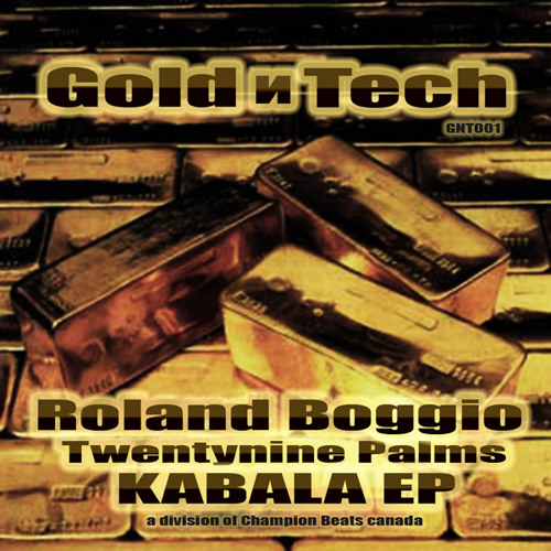 Roland Boggio & Twentynine Palms - Kabala - Gold n Tech