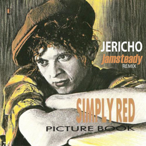 Simply Red - Jericho (Jamsteady Remix)