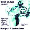 Alexis K - I Need to Feel (Reiko Che) [Temper D]