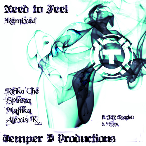 Alexis K - Need to Feel (VIP) [Temper D]