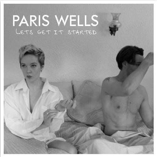 Paris Wells - Let's Get It Started (Dublin Aunts Remix)