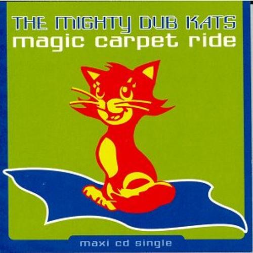 Mighty Dub Katz - Magic Carpet Ride (Dunno's Mad Simple Bootleg)