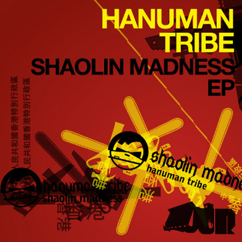 *Teaser* SHAOLIN MADNESS EP [out now!] - Hanuman Tribe, Run Riot, Monkey Fist, Tuskle, Rebel Sketchy