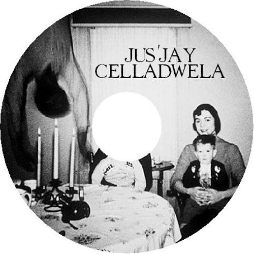 jus'jay - celladwela