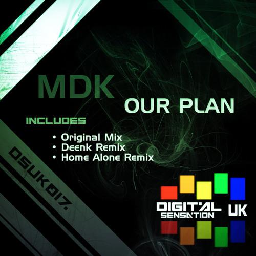 DSUK017 - MDK - Our Plan (Home Alone Remix)