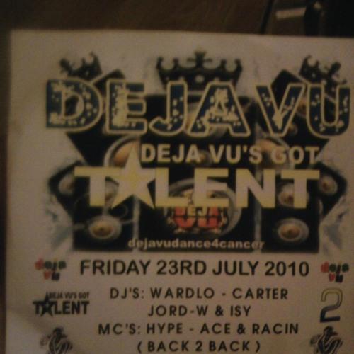 DEJA VU 23 JULY 2010   DJ CARTER B2B DJ ISY  MC ACE B2B MC RACIN