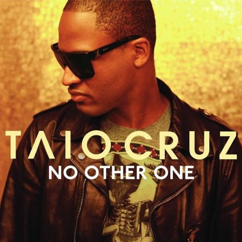 No other one - Taio Cruz