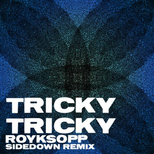 Tricky Tricky (Sidedown Mercurial Mix)