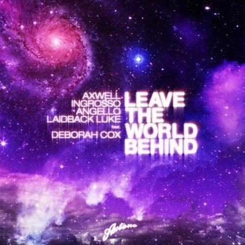 Swedish House Mafia & Laidback Luke - Leave the World Behind (EFHLive Love Remix)