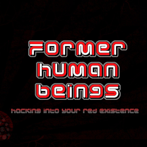 "Former Human Beings - ""Suicide King"""