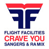 FREE DOWNLOAD: Flight Facilities feat. Giselle - Crave You (Sangers & Ra Mix)