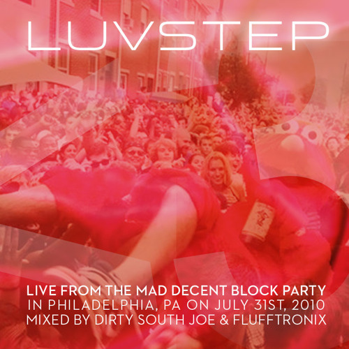 Luvstep Live at the Mad Decent Block Party (7 31 10)