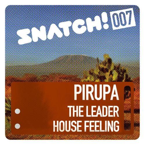SNATCH007 01. The Leader - Pirupa Snatch007 (96 Kbps Snippet)