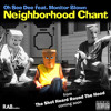 Neighborhood Chant (feat. Monitor Blown)