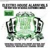 Elactro House Alarm Vol 5 (Radio Spot)