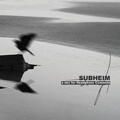 Subheim mix for Headphone Commute