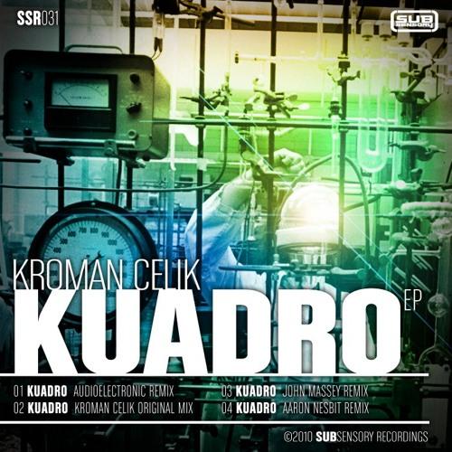 Kroman Celik/Kuadro-John Massey Remix