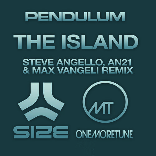 Pendulum - The Island (Steve Angello, AN21 & Max Vangeli Remix) PREVIEW