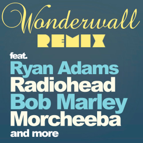Wonderwall Remix