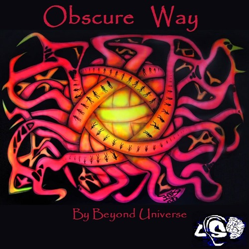 Obscure Way-Set By Beyond Universe (Lysergic Sounds of Dream®)