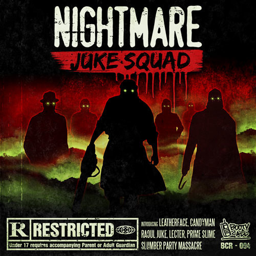 Nightmare Juke Squad - Rated R