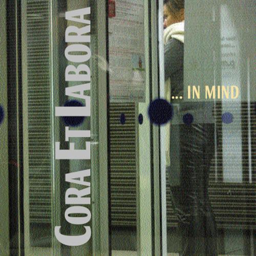 In Mind (Cora Et Labora 2010 Remaster)