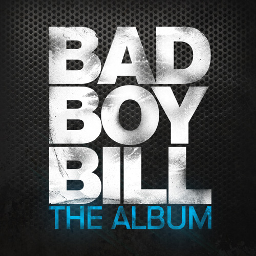 bad boy bill