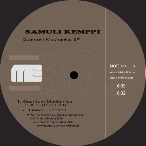Samuli Kemppi - Quantum Mechanics (Planetary Assault Systems Dub Edit) - Mote Evolver