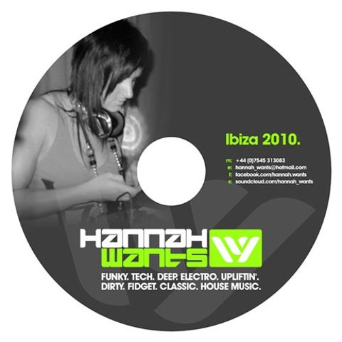 Hannah Wants - Ibiza 2010 Reminiscence Mix